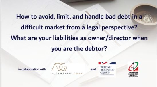 How to avoid, limit, and handle bad debt in a difficult market from a legal perspective? Your liabilities as owner/director when you are the debtor.